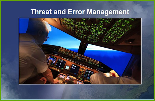 "CRM Crew Resource Management training course slide showing the cockpit of an aircraft in distress with the words ""threat and error management"""